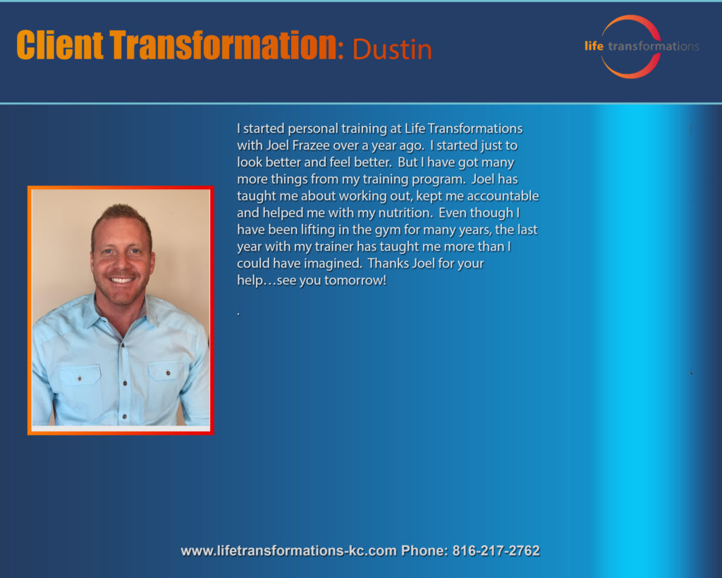 Life Transformations Personal Training Lee's summit client bio dustin